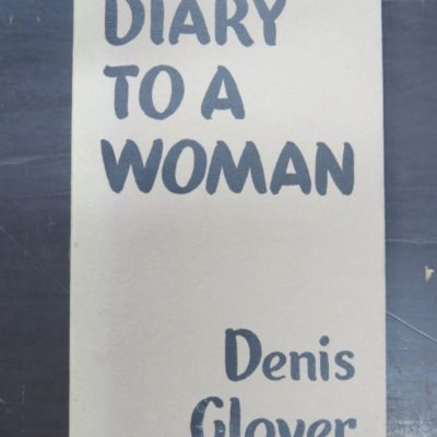 Denis Glover Diary to a woman photo 1