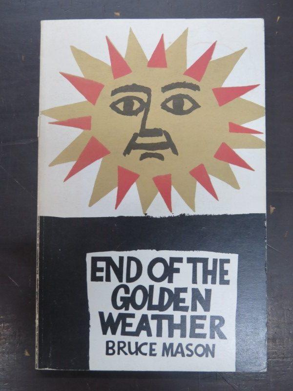 Bruce Mason End Of The Golden Weather Deadsouls Bookshop border=