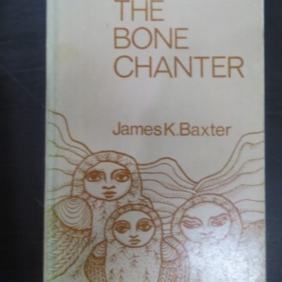 James K Baxter Bone Chanter photo 1