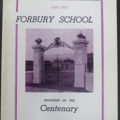 Forbury School, Centenary, photo 1