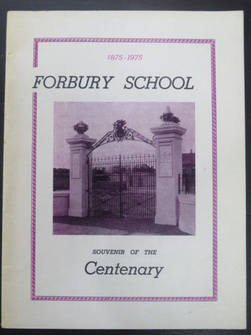 Forbury School, Centenary, photo 1
