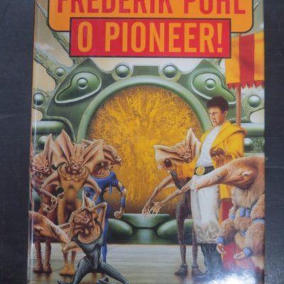 Frederick Pohl, O Pioneer!, photo 1