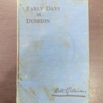 Gilkison, Early Dunedin, photo 1