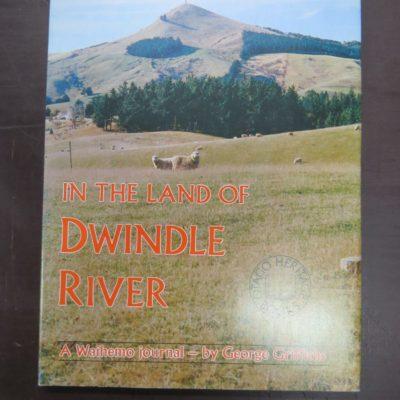 Dwindle River, George Griffiths, photo 1