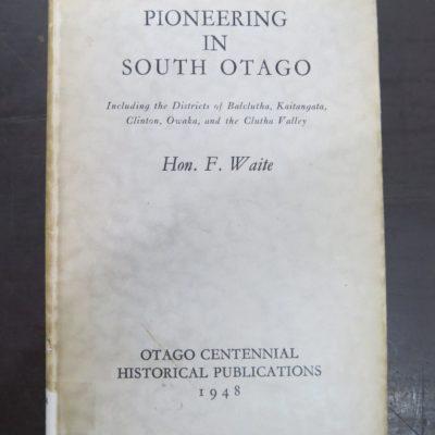 Waite, Pioneering South Otago, photo 1