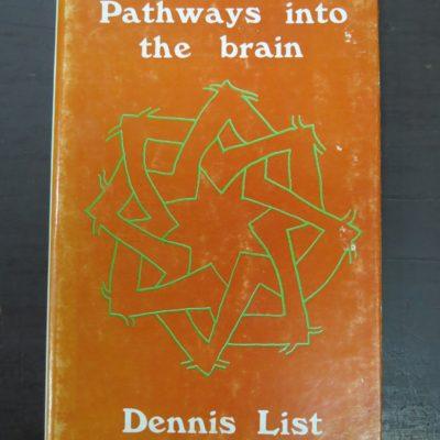 Dennis List, Pathways into the brain, Caveman Press, Dunedin, New Zealand poetry, photo 1