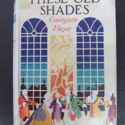 Georgette Heyer, Thes Old Shades, Heinemann, London, Vintage, Dunedin Bookshop, Dead Souls Bookshop