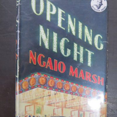 Ngaio Marsh, Opening Night, The Crime Club, Collins, London, Crime, Mystery, Detection, Dunedin Bookshop, Dead Souls Bookshop