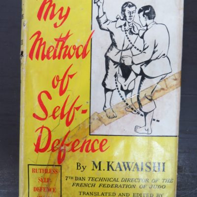Kawaishi, My Method of Self-Defence, Harrison, Foulsham, London, Martial Arts, Sport, Dunedin Bookshop, Dead Souls Bookshop