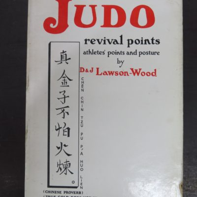 Lawson-Wood, Judo, revival points, athletes' points and posture, Martial Arts, Sport, Dunedin Bookshop, Dead Souls Bookshop