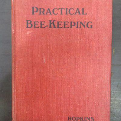 Isaac Hopkins, Practical Bee-Keeping, Whitcombe & Tombs, Natural History, Dunedin Bookshop, Dead Souls Bookshop