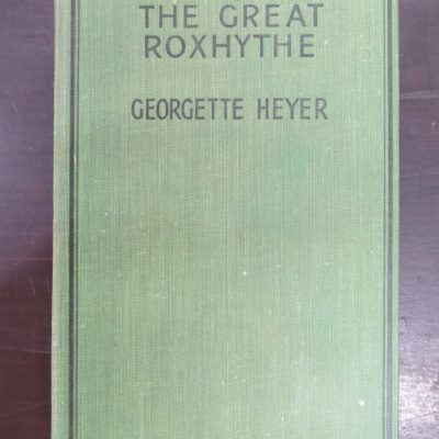 Georgette Heyer, The Great Roxhythe, Heinemann, London, Vintage, Dunedin Bookshop, Dead Souls Bookshop