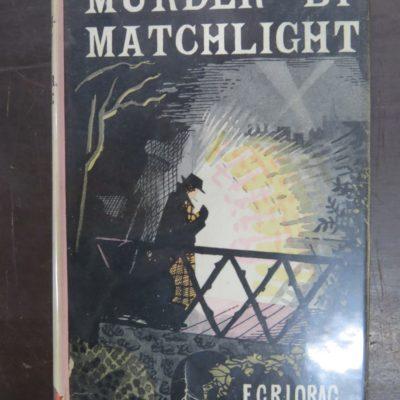 E. C. R. Lorac, Murder by Matchlight, Crime Club, Collins, London, Crime, Mystery, Detection, Dunedin Bookshop, Dead Souls Bookshop
