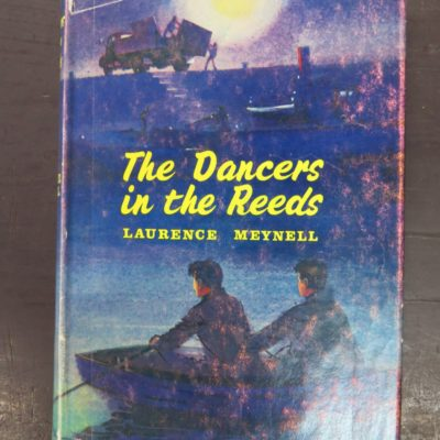 Laurence Meynell, The Dancers in the Reeds, Hamish Hamilton, London, Vintage, Dunedin Bookshop, Dead Souls Bookshop