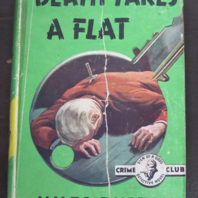 Miles Burton, Death Takes a Flat, Crime Club, Collins, London, Crime, Mystery, Detection, Dunedin Bookshop, Dead Souls Bookshop