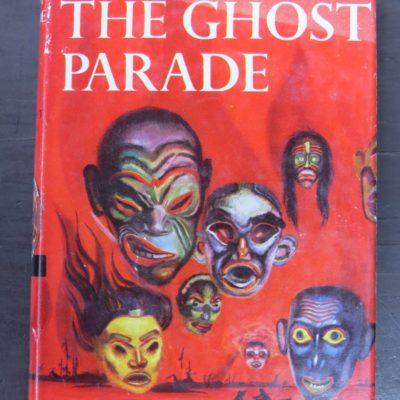 Margaret Sutton, The Ghost Paradem, Judy Bolton Mystery, Grosset & Dunlap, New York, Mystery, Vintage, Dunedin Bookshop, Dead Souls Bookshop