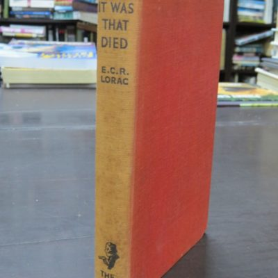 E. C. R. Lorac, The Dog It Was That Died, Crime Club, Collins, London, Crime, Mystery, Detection, Dunedin Bookshop, Dead Souls Bookshop