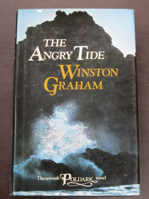 Winston Graham, Angry Tide, Seventh Poldark Novel, Collins, London, 1977, Literature, Dunedin Bookshop, Dead Souls Bookshop
