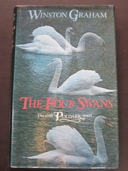 Winston Graham, The Four Swans, Sixth Poldark novel, Collins, London, 1976, Literature, Dunedin Bookshoop, Dead Souls Bookshop