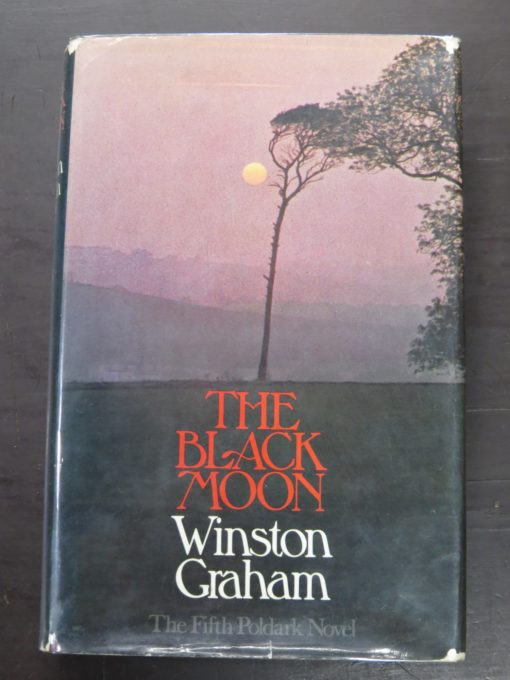Winston Graham, The Black Moon, Collins, London, 1973, Literature, Dunedin Bookshop, Dead Souls Bookshop
