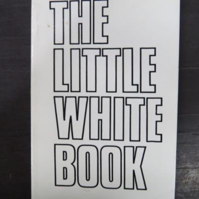 Little White Book, Little Red Book, Wellington, 1972, Founder Press, New Zealand Non-Fiction, Religion, Dunedin, Bookshop, Dead Souls Bookshop