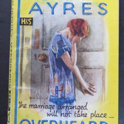 Ruby M. Ayres, Overheard, Hodder & Stoughton, London, Vintage, Dunedin Bookshop, Dead Souls Bookshop