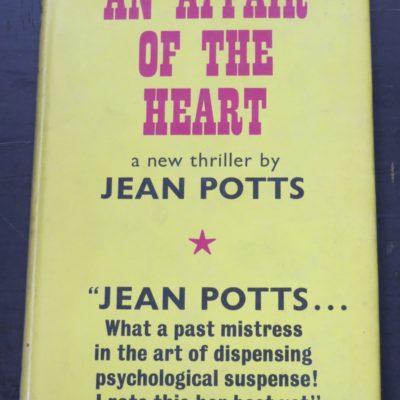 Jean Potts, An Affair of the Heart, Gollancz, London, 1970, Crime, Mystery, Detection, Dunedin Bookshop, Dead Souls Bookshop