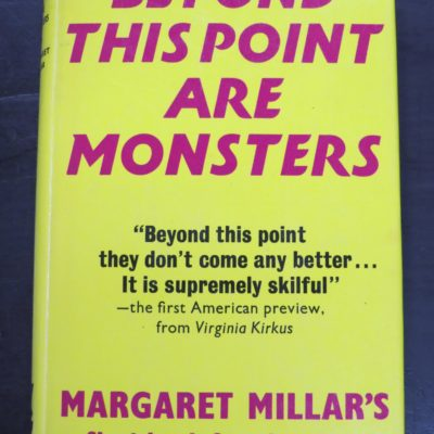 Margaret Millar, Beyond This Point Are Monsters, Gollancz, London, 1971, Horror, Dunedin Bookshop, Dead Souls Bookshsop