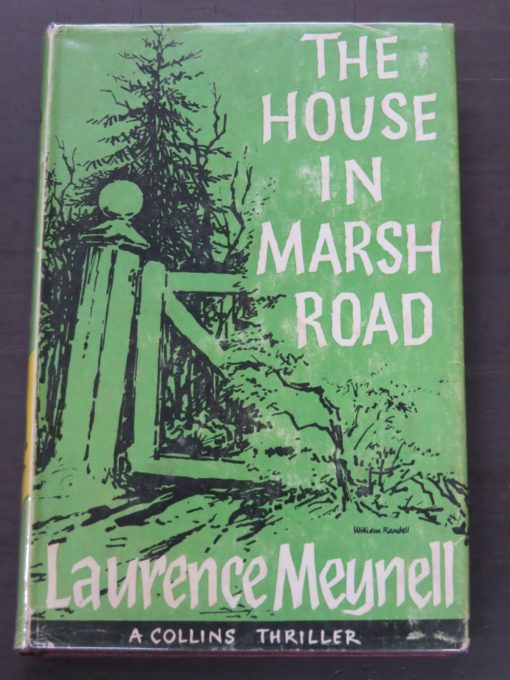 Laurence Meynell, The House In Marsh Road, Crime Club, Collins, London, 1962, Crime, Mystery, Detection, Dunedin Bookshop, Dead Souls Bookshop