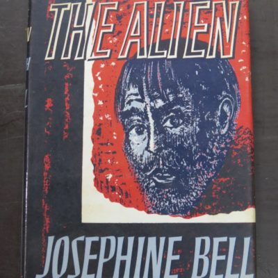 Josephine Bell, The Alien, Geoffrey Bles, London, 1964, Literature, Dunedin Bookshop, Dead Souls Bookshop