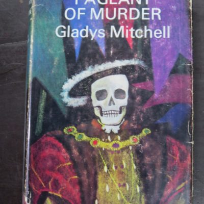 Gladys Mitchell, Pageant of Murder, Michael Joseph, London, 1965, Crime, Mystery, Detection, Dunedin Bookshop, Dead Souls Bookshop