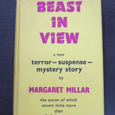 Margaret Millar, Beast In View, Gollancz, London, 1955, Crime, Mystery, Detection, Dunedin Bookshop, Dead Souls Bookshop