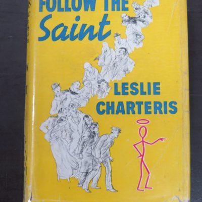 Leslie Charteris, Follow The Saint, Hodder & Stoughton, London, 1946, Crime, Mystery, Detection, Dunedin Bookshop, Dead Souls Bookshop