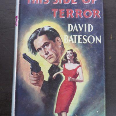 David Bateson, This Side of Terror, Robert Hale, London, 1959, Crime, Mystery, Detection, Dunedin Bookshop, Dead Souls Bookshop