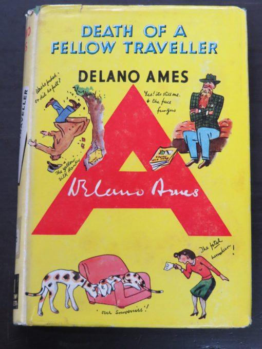Delano Ames, Death of a Fellow Traveller, Yellow Jacket, Hodder & Stoughton, London, 1953, Crime, Mystery, Detection, Vintage, Dunedin Bookshop, Dead Souls Bookshop