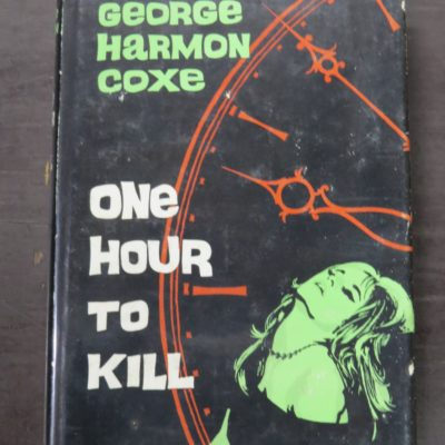 George Harmon Coxe, One Hour To Kill, Hammod, London, 1964, Crime, Mystery, Detection