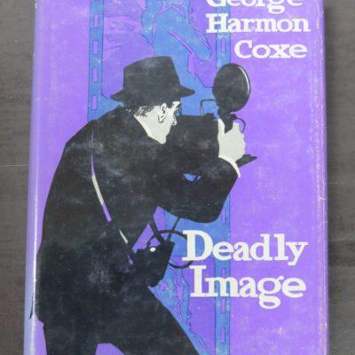 George Harmon Coxe, Deadly Image, Hammond, London, 1964, Crime, Mystery, Detection, Dunedin Bookshop, Dead Souls Bookshop