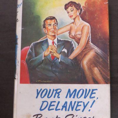 Bart Singer, Your Move, Delaney!, Collins, London, 1956, Crime, Mystery, Detection, Dunedin Bookshop, Dead Souls Bookshop