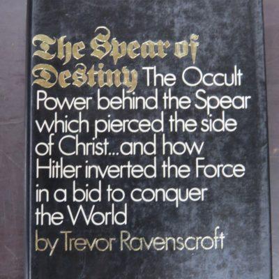 Trevor Ravenscroft, The Spear of Destiny, Putnam's Sons, New York, Occult, Military, Religion, Dunedin Bookshop, Dead Souls Bookshop