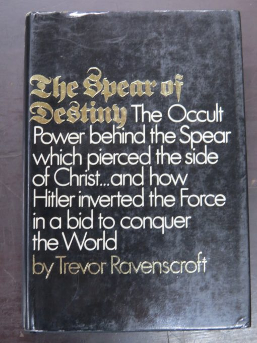 Trevor Ravenscroft, The Spear of Destiny, Putnam's Sons, New York, Occult, Military, Religion, Dunedin Bookshop, Dead Souls Bookshop