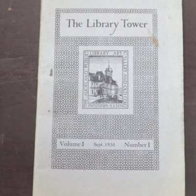 The Library Tower, Bulletin of the Aucland Public Libraries, Whitcombe and Tombs, New Zealand Non-fiction, Dunedin Bookshop, Dead Souls Bookshop