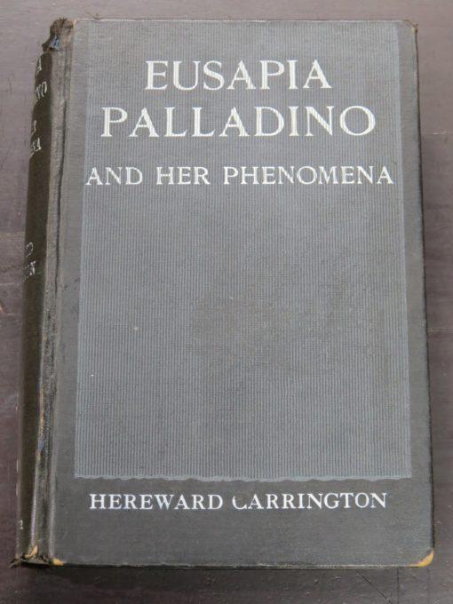 Hereward Carrington, Eusapia Palladino And Her Phenomena, T. Werner, London, Occult, Religion, Dunedin Bookshop, Dead Souls Bookshop