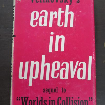 Immanuel Velikovsky, Earth In Upheaval, Gollancz, Sidgwick & Jackson, London, Occult, Religion, Philosophy, Dunedin Bookshop, Dead Souls Bookshop