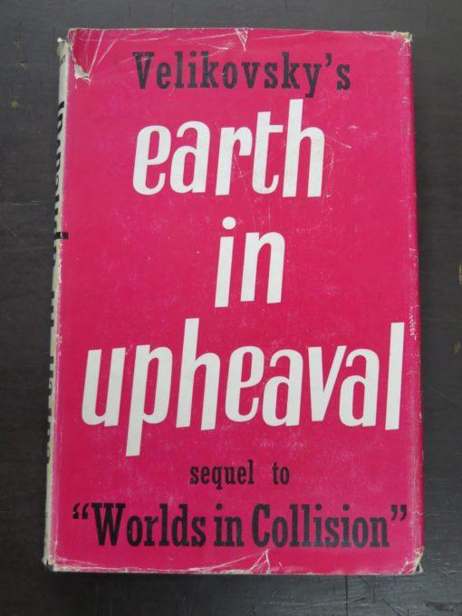 Immanuel Velikovsky, Earth In Upheaval, Gollancz, Sidgwick & Jackson, London, Occult, Religion, Philosophy, Dunedin Bookshop, Dead Souls Bookshop