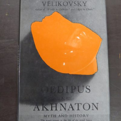 Immanuel Velikovsky, Oedipus and Akhnaton, Sidgwick & Jackson, London, History, Occult, Dunedin Bookshop, Dead Souls Bookshop