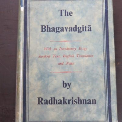Radhakrishnan, The Bhagavadgita, George Allen and Unwin, London, Religion, Dunedin Bookshop, Dead Souls Bookshop