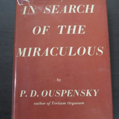 Ouspensky, In Search of the Miraculous, Routledge, Kegan Paul, London, Occult, Philosophy, Religion, Dunedin Bookshop, Dead Souls Bookshop