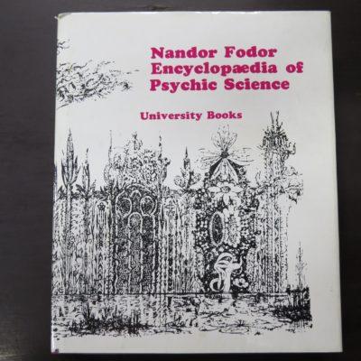 Nandor Fodor, Encyclopedia of Psychic Science, University Books, USA, Occult, Philosophy, Religion, Dunedin Bookshop, Dead Souls Bookshop