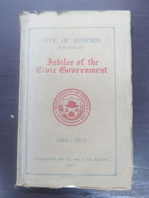 City of Dunedin Jubilee 1965 - 1915, Otago, Dunedin, New Zealand Non-Fiction, Dead Souls Bookshop, Dunedin Book Shop