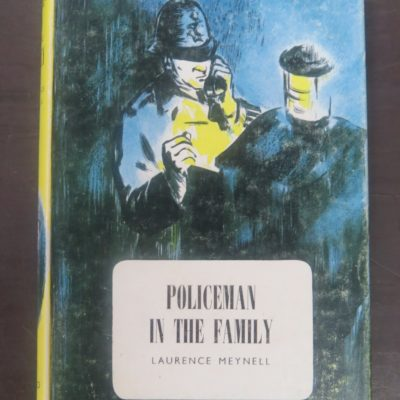 Laurence Meynell, Policeman in the Family, Oxford University Press, London, Vintage, Oxford Career Book, Dead Souls Bookshop, Dunedin Book Shop